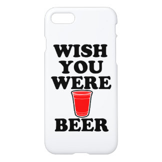Wish you were beer funny phone case