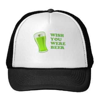 Wish You Were Beer St Patrick's Day Trucker Hats
