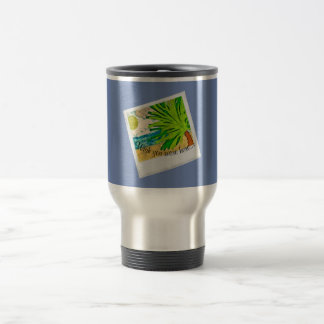 Wish you were here... travel mug