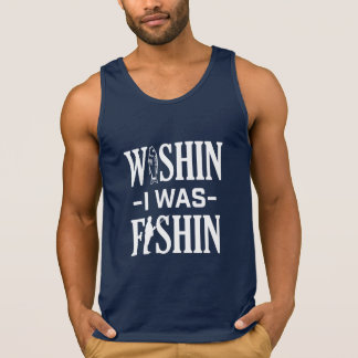Wishin I was Fishin funny fisherman shirt