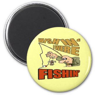 Wishing I Were Fishing T-shirts Gifts Fridge Magnets