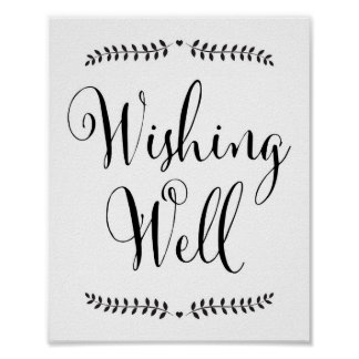 Wishing well sign / well wishes sign poster