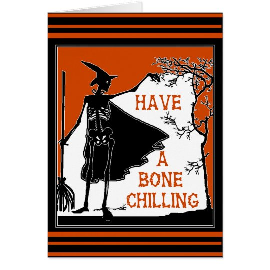 Wishing You A Bone Chilling Halloween Card