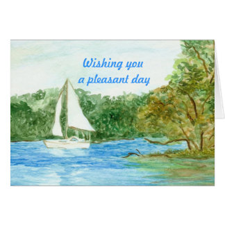 Wishing you a pleasant day card