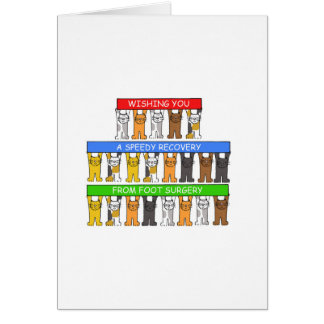 Wishing you a speedy recovery from foot surgery. greeting card
