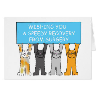 Wishing you a speedy recovery from surgery. greeting card
