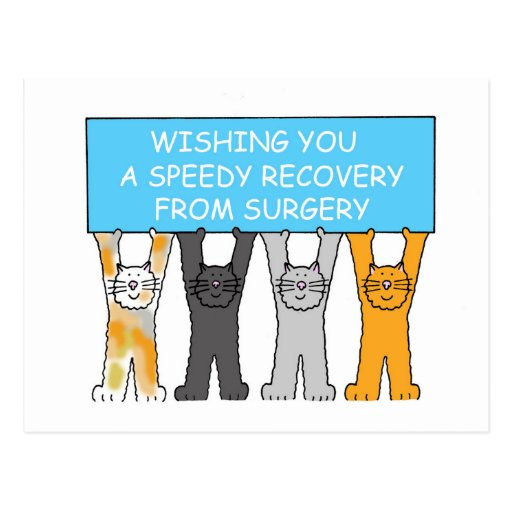 Wishing you a speedy recovery from surgery. post card