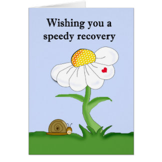 Wishing You A Speedy Recovery Greeting Card