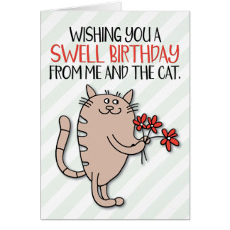 """Wishing You a Swell Birthday from Me and the Cat"" Card"