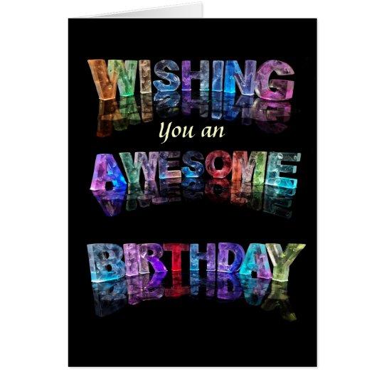 Wishing You An Awesome Birthday Card