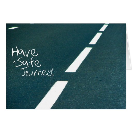 Wishing your friend a Safe Journey Cards