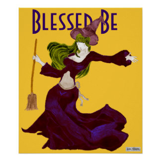 Wistful Witch, Blessed Be (Halloween) Poster