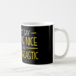 Wit and Sarcasm Coffee Mug