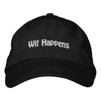 Wit Happens Embroidered Baseball Cap