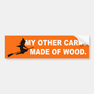 Witch Other Car Is Wood Bumper Sticker