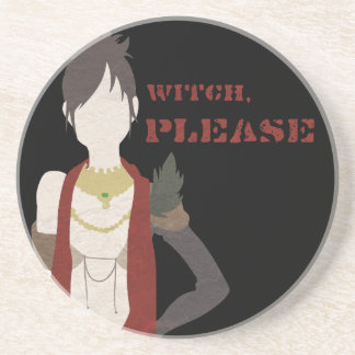 Witch, Please Coaster