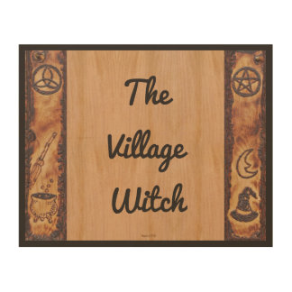 Witch Prim The Village Witch Sign