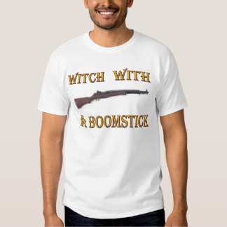 Witch with a boomstick tshirt