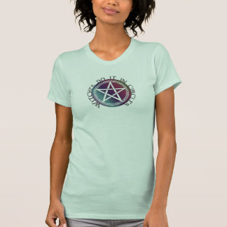 """""""Witches do it in circles"""" cute Pagan design T-Shirt"""