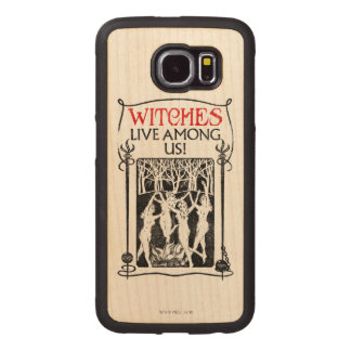 Witches Live Among Us Wood Phone Case