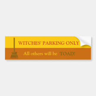 Witches' Parking Only Bumper Sticker