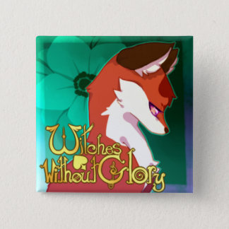 Witches Without Glory Button