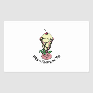 With a Cherry on Top Rectangular Sticker