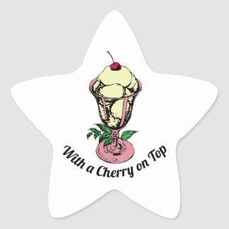 With a Cherry on Top Star Sticker