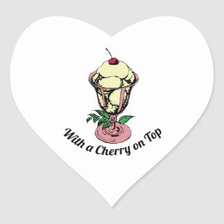 With a Cherry on Top Heart Sticker