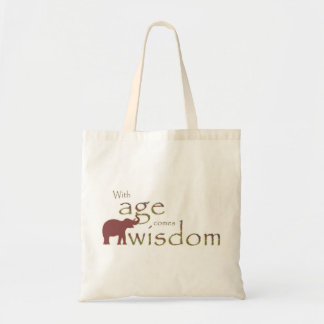 With age comes wisdom budget tote bag
