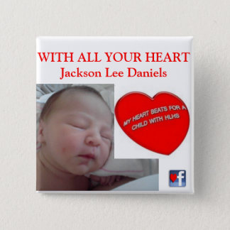 WITH ALL YOUR HEART Jackson Lee Daniels 15 Cm Square Badge