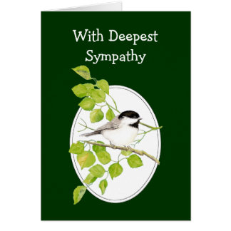 With Deepest Sympathy Chickadee - Watercolor Birds Greeting Card