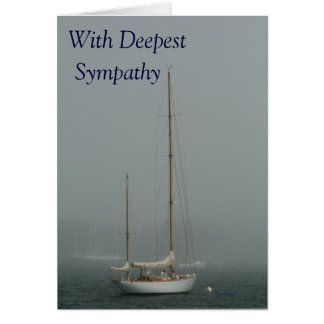 With Deepest Sympathy, sailboat in the fog. Greeting Card