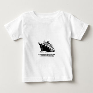with goal like rudder baby T-Shirt