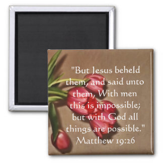 """'With God all things are possible"""" floral magnet"""