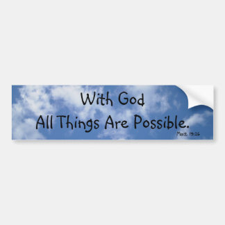 With God All Things Are Possible (sky) Bumper Sticker