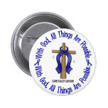 WITH GOD CROSS Colon Cancer T-Shirts & Gifts Pins