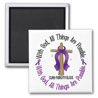 WITH GOD CROSS Fibromyalgia T-Shirts & Gifts Square Magnet