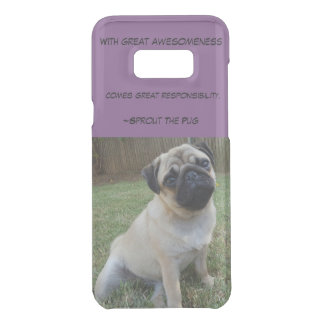With Great Awesomeness Comes GreatResponsibilities Uncommon Samsung Galaxy S8 Plus Case