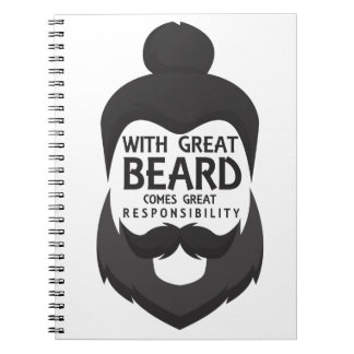 With Great Beard Comes Great Responsibility Shirt Notebook