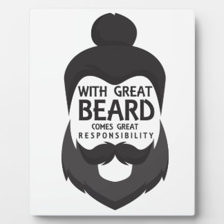 With Great Beard Comes Great Responsibility Shirt Plaque