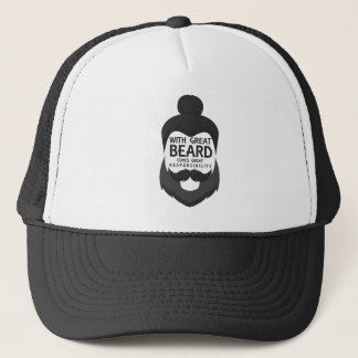 With Great Beard Comes Great Responsibility Shirt Trucker Hat