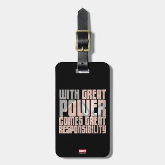 With Great Power Comes Great Responsibility Luggage Tag