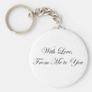 With Love from Me to You! Basic Round Button Key Ring