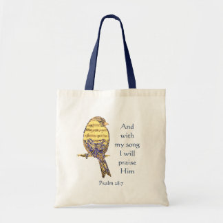 With my song I praise Him Bible Scripture Bird Tote Bag