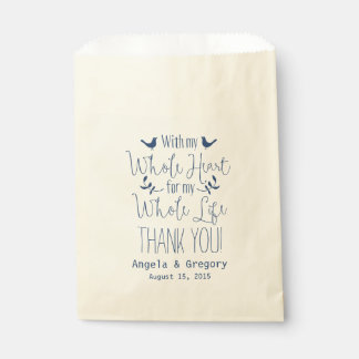 With my whole heart whole life Navy Wedding Favor Favour Bag
