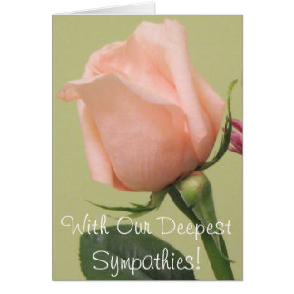 With Our Deepest Sympathies! Card