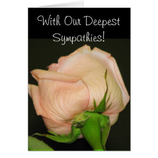 With Our Deepest Sympathies! Greeting Card