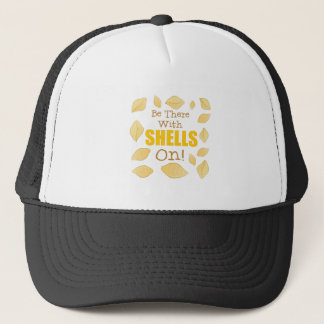With Shells On Trucker Hat