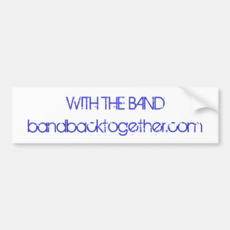 With the Band Bumper Sticker